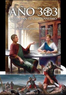 Año 303 inventan el cristianismo PORTADA