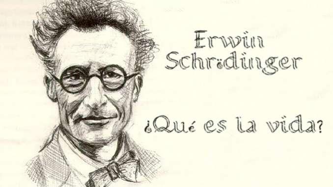 Qué es la vida?, de Erwin Schrödinger (Parte I) – Punto Crítico Derechos  Humanos